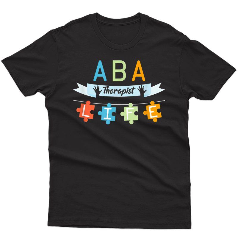 Aba Therapist Applied Behavior Analysis T-shirt