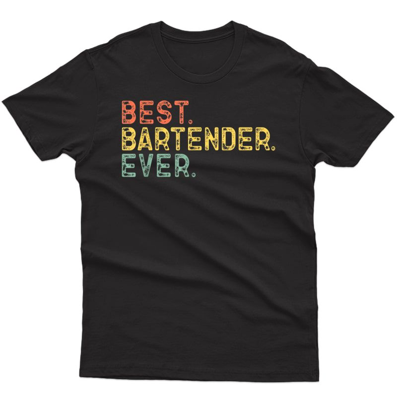 Best Bartender Ever Vintage Retro Gift T-shirt