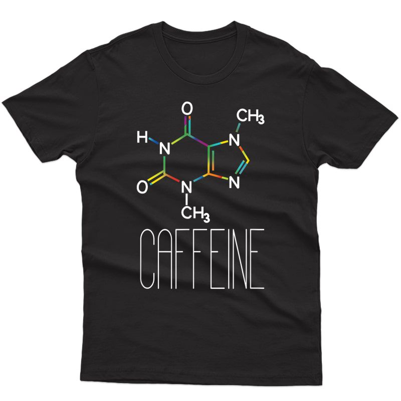 Caffeine Molecule Coffee T-shirt Coffee Lover Chemistry Gift T-shirt