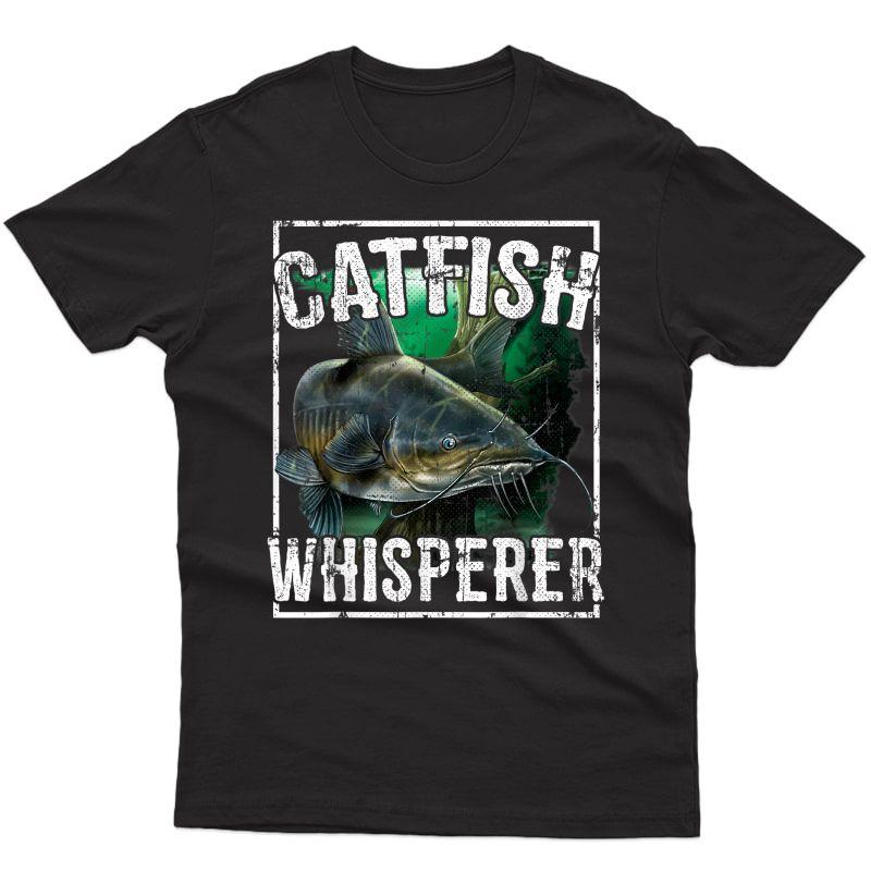 Catfish Whisperer T-shirt Catfish Fishing T-shirt