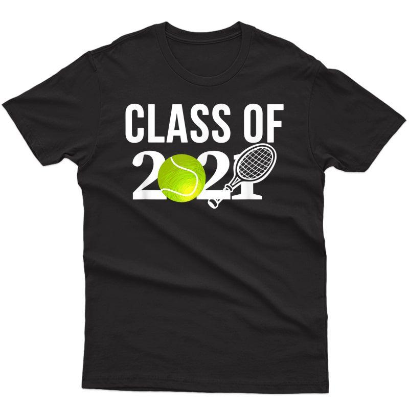 Class 2021 Graduation Senior Tennis Player Gift T-shirt