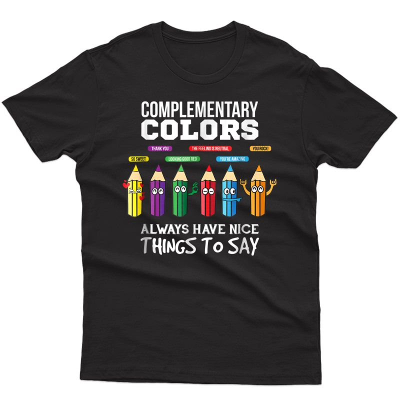 Completary Colors Pun Artist Art Tea T-shirt