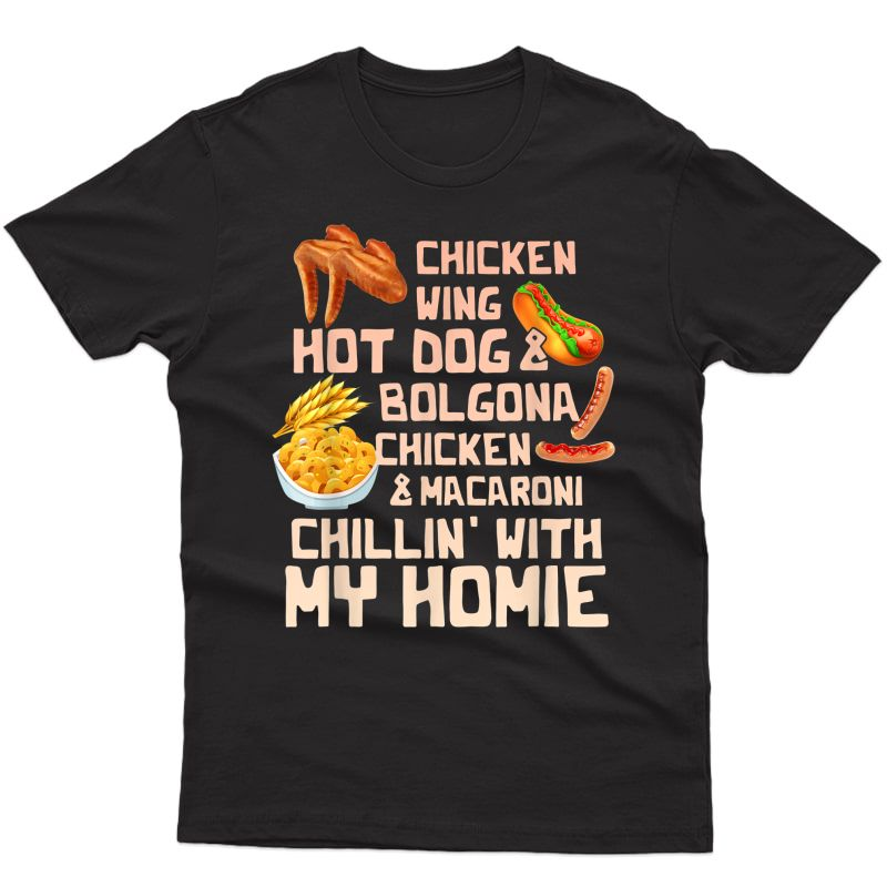 Cooked Chicken Wing Chicken Wing Hot Dog Bolgona Macaroni T-shirt