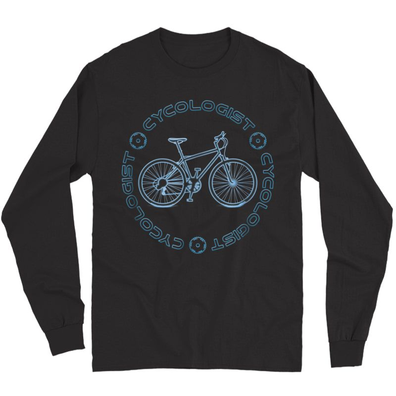 Cycologist T-shirt For Bike Cycling Shirt Long Sleeve T-shirt