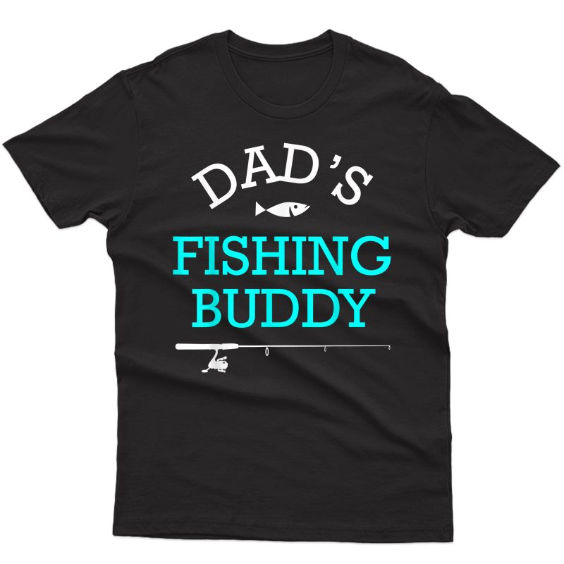 Dads Fishing Buddy Cute Gift T-shirt