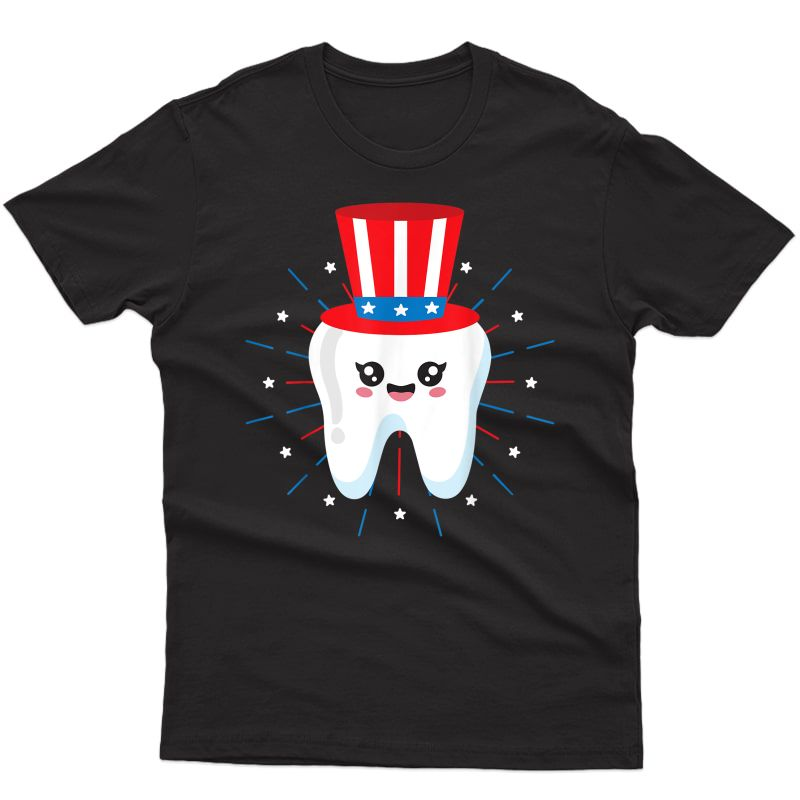 Dental Tooth Uncle Sam Hat 4th Of July Usa Flag Dentist Gift T-shirt