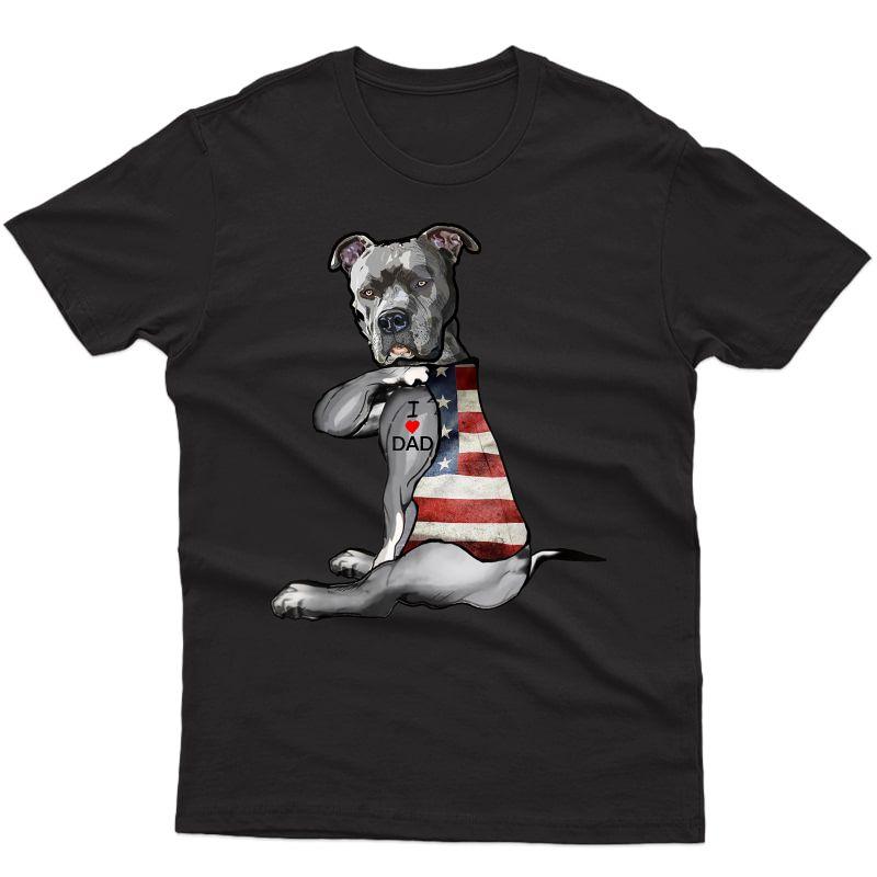 Dog Pitbull I Love Dad Tattoo Fathers Day T-shirt