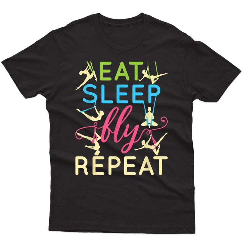 Eat Sleep Fly Repeat - Aerial Yoga T-shirt