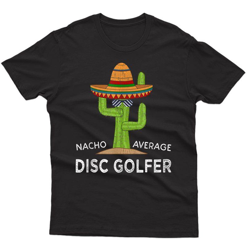 Fun Hilarious Disc Golf Meme Saying | Funny Disc Golfer T-shirt