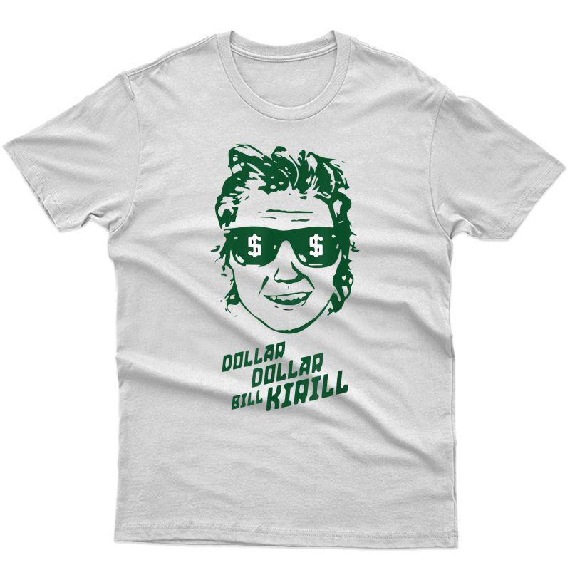 Funny Minnesota Hockey Dollar Dollar Bill Kirill T-shirt