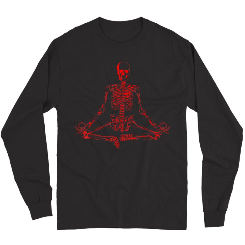 Halloween Meditating Skeleton Shirt | Funny Freaky Yoga Gift Long Sleeve T-shirt