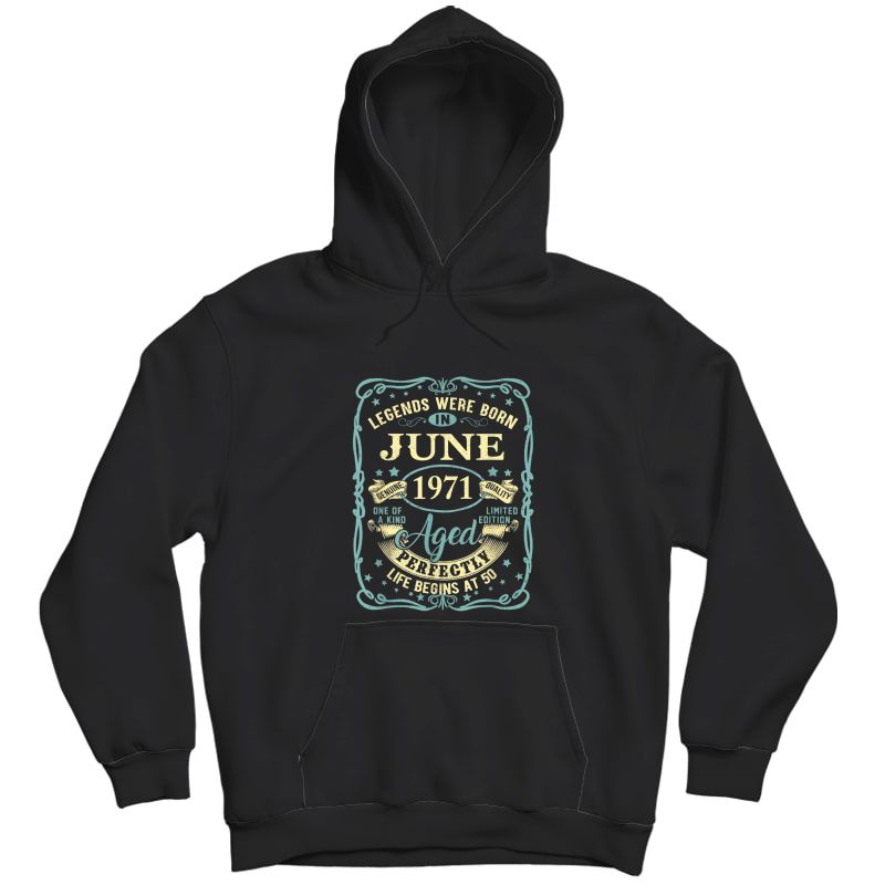 June 1971 50th Birthday Gift 50 Year Old T-shirt Unisex Pullover Hoodie