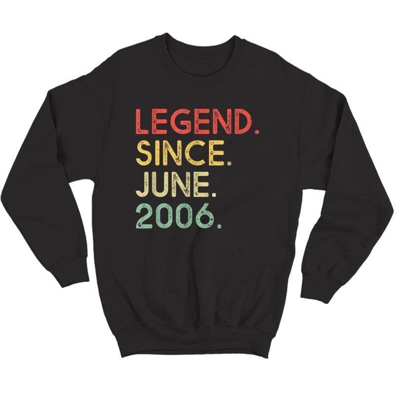 Legend Since June 2006 Birthday Shirt Crewneck Sweater
