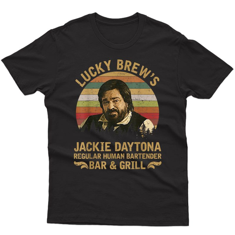 Lucky Brew's Jackie-daytona Regular Human Bartender T-shirt