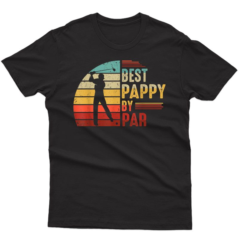 S Best Pappy By Par Golf Lover Tshirt Best Fathers Day Gifts