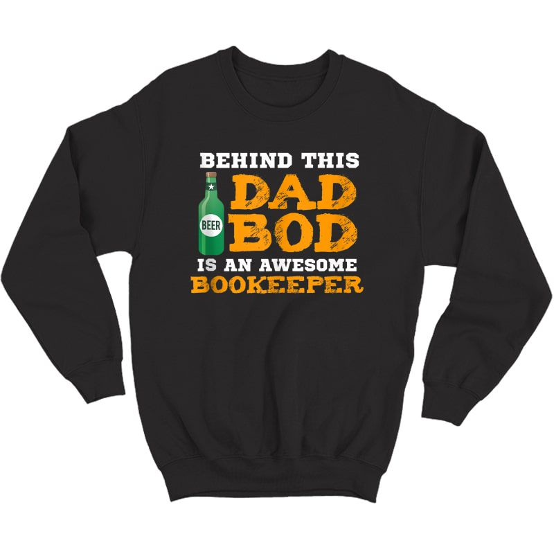 S Bookkeeper Dad Bod Funny Father Gifts For Birthday Christmas Tank Top Shirts Crewneck Sweater