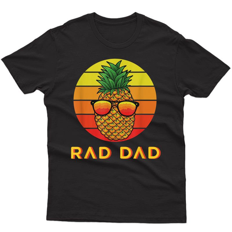 S Rad Dad Pineapple Retro Sunset Fathers Day T-shirt
