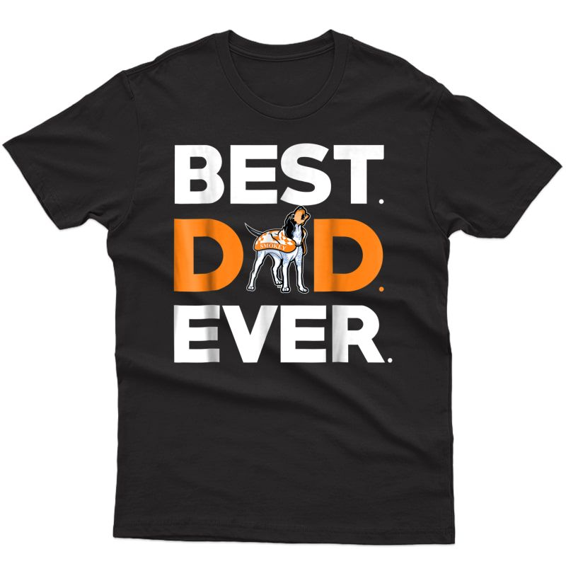 S Tennessee Volunteers Best Dad Ever T-shirt - Apparel