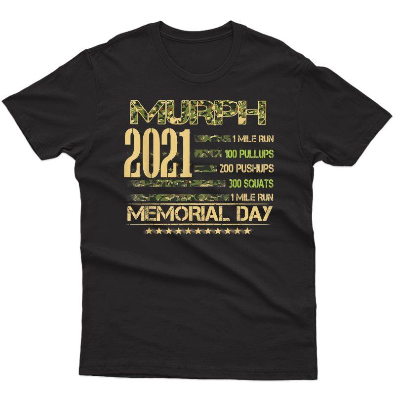 Murph 2021 Workout Challenge American Memorial Day Wod T-shirt