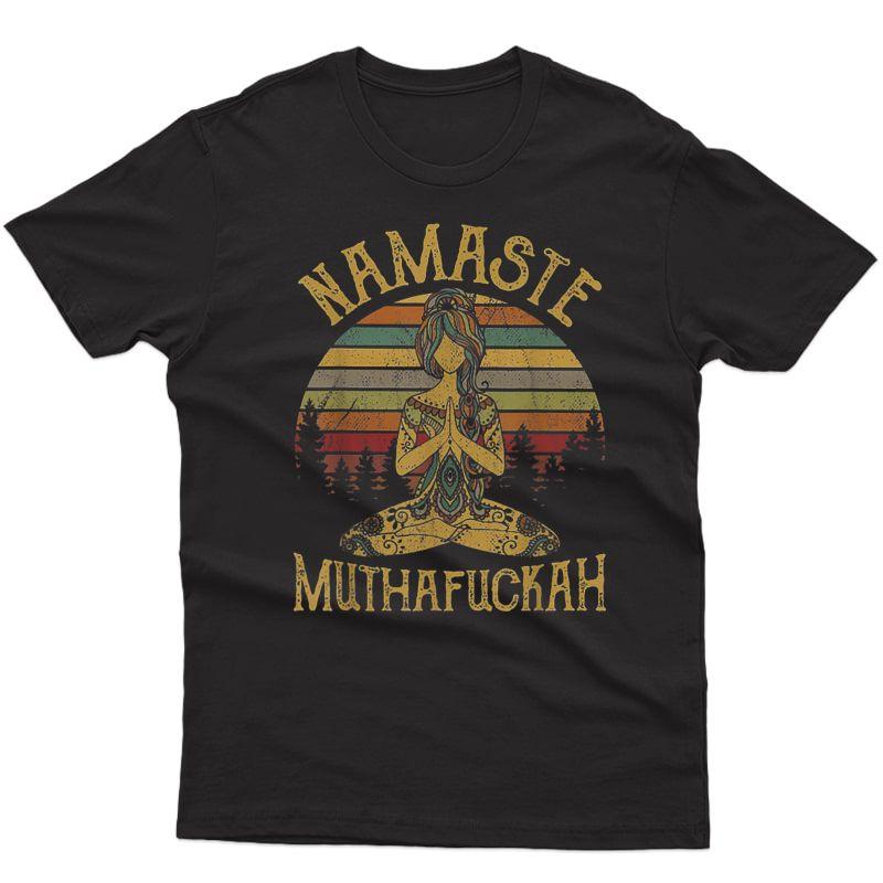 Namaste Muthafuckah Vintage Tshirt Yoga Lover Gift Tee T-shirt