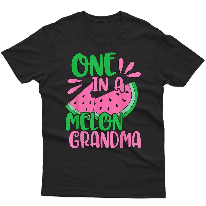 One In A Melon Grandma Watermelon Pink Grandmother T-shirt