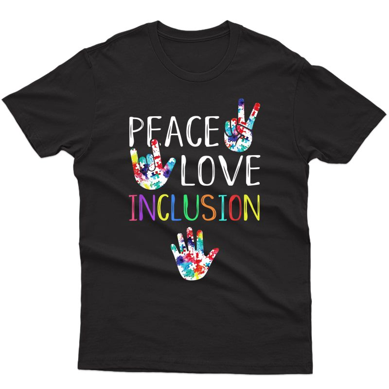 Peace Love Inclusion Sped Squad Special Ed Tea Gift T-shirt