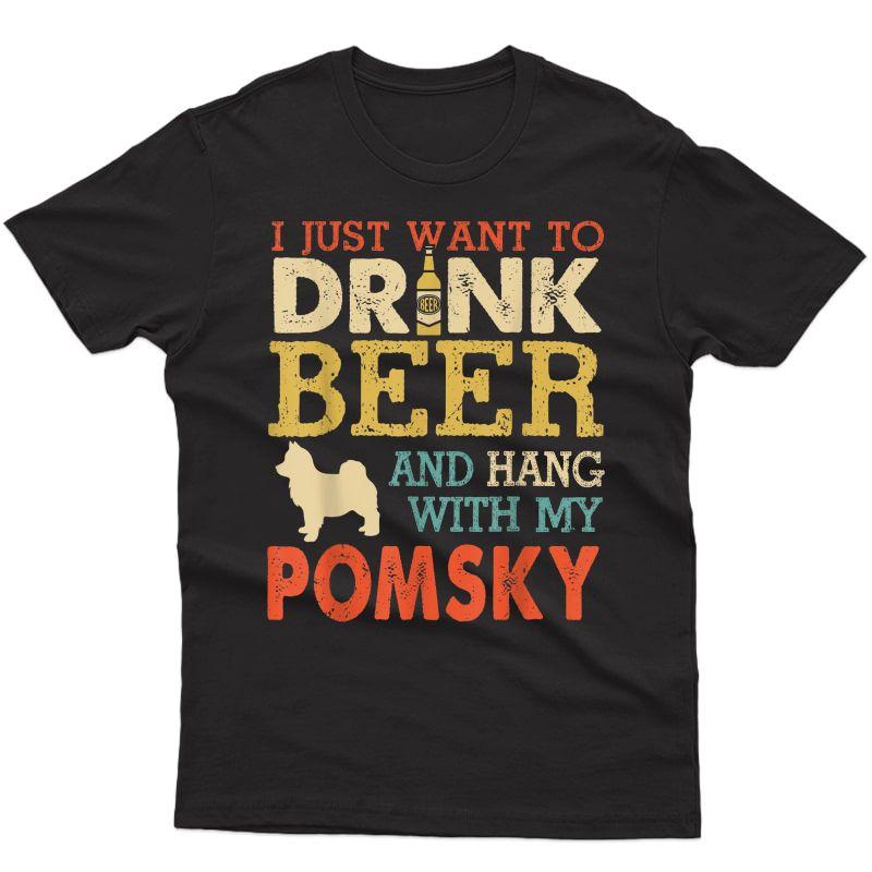 Pomsky Dad Drink Beer Hang With Dog Funny Vintage T-shirt