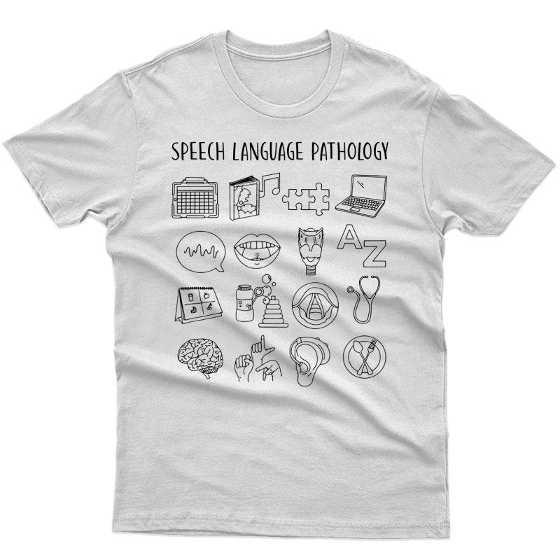 Speech Language Pathology Pathologist Speech Therapist T-shirt