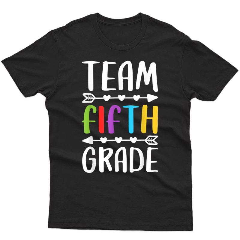 Team Fifth Grade T-shirt 5th Grade Tea Student Gift T-shirt