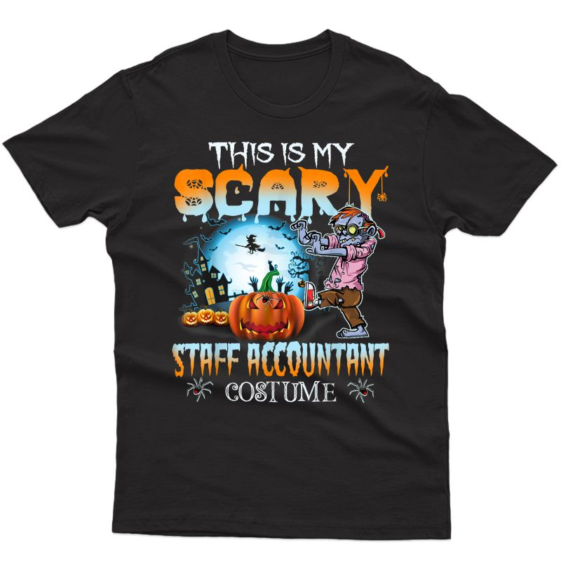 This Is My Scary Staff Accountant Costume Halloween Tshirt