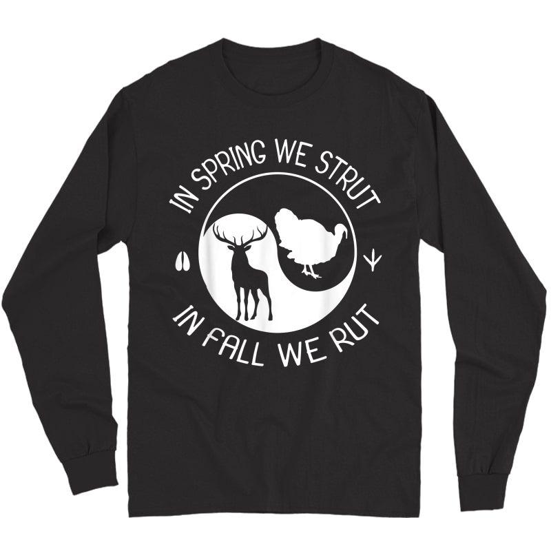 Turkey And Deer Hunting Gift For Hunter T-shirt Long Sleeve T-shirt