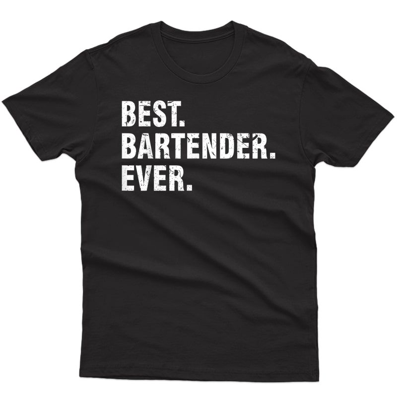 Vintage Best Bartender Ever Gift T-shirt Funny Cool Gift