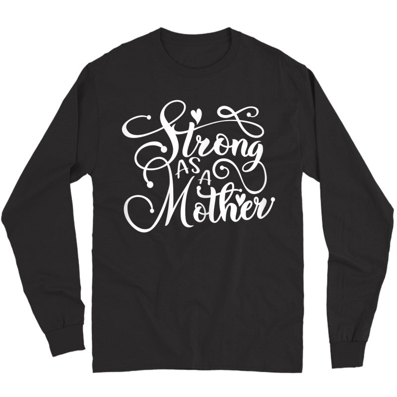Strong As Mother Shirt, Mom Muscle Workout Weight Lifting T-shirt Long Sleeve T-shirt